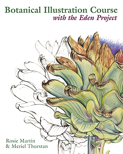 9780713490749: Botanical Illustration Course: With the Eden Project