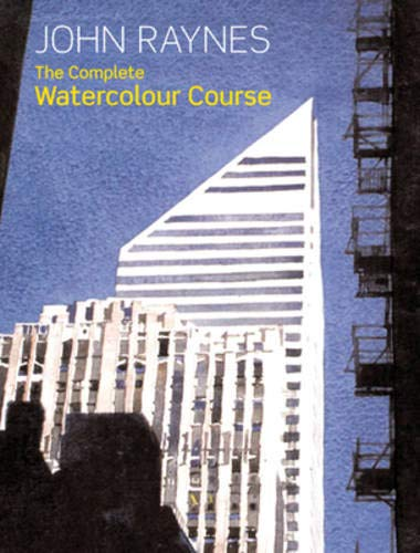 9780713490763: The Complete Watercolour Course: A Comprehensive, Easy-to-follow Guide to Watercolour