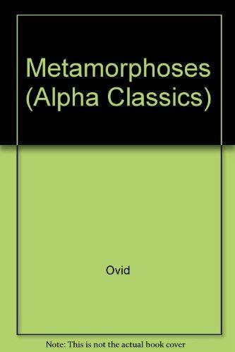9780713500431: Metamorphoses (Alpha Classics)