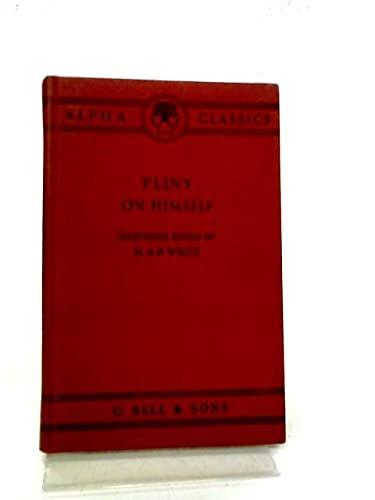 9780713500462: Pliny on Himself (Alpha Classics)