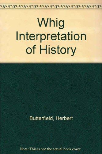 9780713501612: The whig interpretation of history,