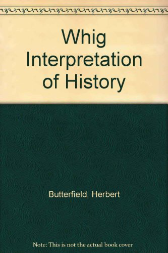 9780713501612: The whig interpretation of history,