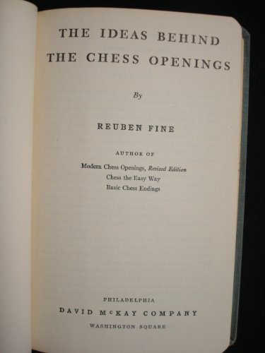 9780713504569: Ideas Behind the Chess Openings