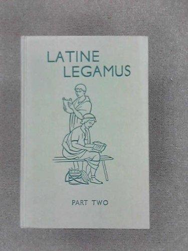 Latine Legamus: Part One: Harrison, James Alexander;