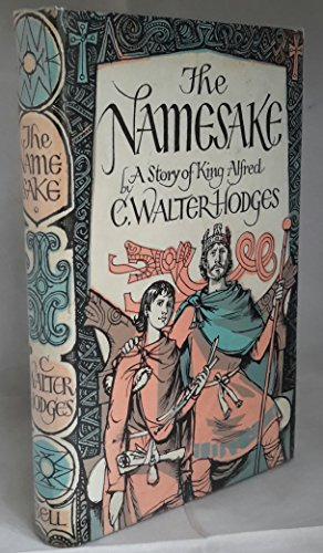9780713505535: The Namesake: A Story of King Alfred