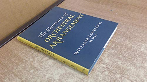 9780713506815: The Elements of Orchestral Arrangement