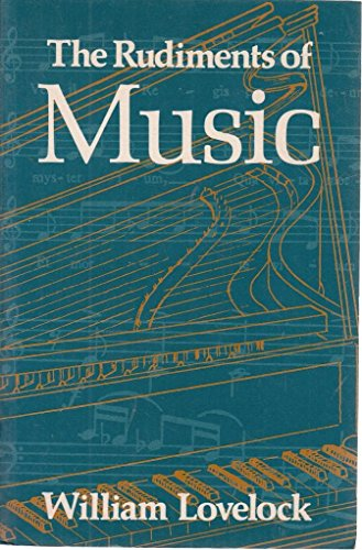 9780713507447: The Rudiments of Music