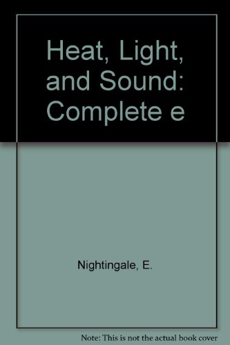9780713507744: Heat, Light, and Sound: Complete e