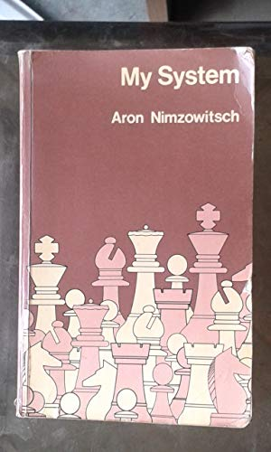 9780713507874: My System: Chess Treatise