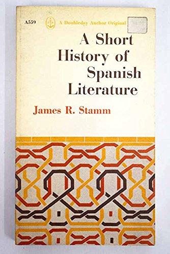 9780713507980: Short History of Spanish Literature