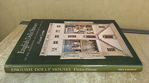English Dolls' Houses of the Eighteenth and Nineteenth Centuries: Greene, Vivien