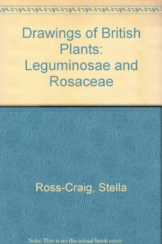 9780713511390: Drawings of British Plants: Leguminosae and Rosaceae v. 3