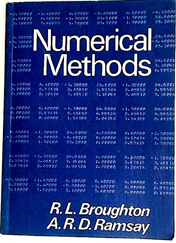 Numerical Methods: Broughton, R.L. Ramsay, A.R.D.