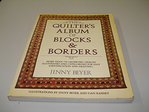 Quilter's Album of Blocks and Borders (0713513454) by Jinny Beyer