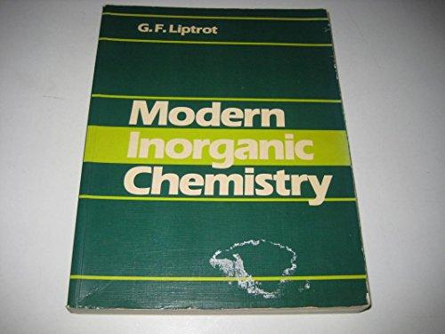 Modern Inorganic Chemistry (Modern chemistry series): Liptrot, G.F.