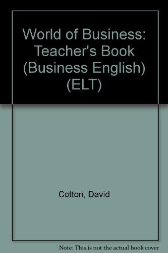 9780713514148: World of Business: Teacher's Book (Business English) (ELT)