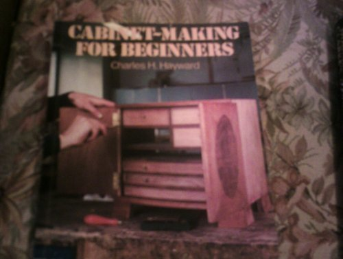 9780713514209: Cabinet Making for Beginners