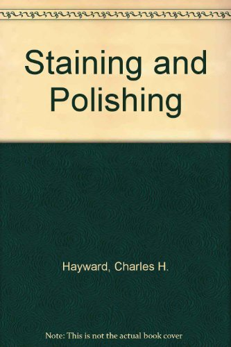 9780713514247: Staining and Polishing