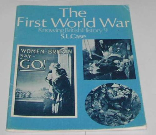 9780713514810: Knowing British History: The First World War v. 9