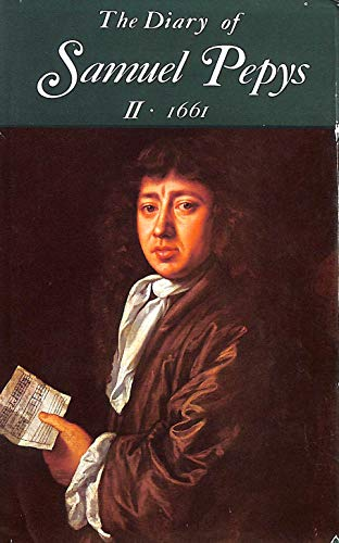 9780713515527: THE DIARY OF SAMUEL PEPYS: VOLUME II. 1661. A NEW AND COMPLETE TRANSCRIPTION EDITED BY ROBERT LATHAM AND WILLIAM MATTHEWS: V. 2