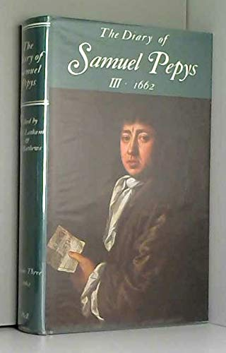9780713515534: The diary of Samuel Pepys, Volume III 1662