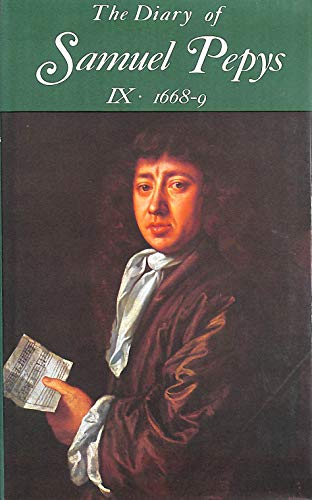 9780713515596: The Diary of Samuel Pepys, Vol. 9: 1668-1669