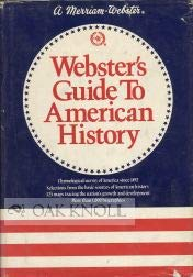 Webster's Guide to American History: No Author
