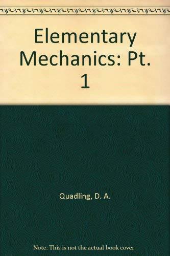 9780713516906: Elementary Mechanics: Pt. 1