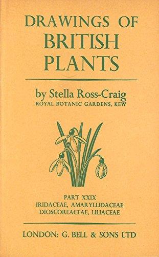 9780713516951: Drawings of British Plants - Part XXIX - Iridaceae, Amaryllidaceae, Dioscoraceae, Liliaceae
