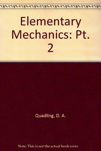 9780713517002: Elementary Mechanics: Pt. 2