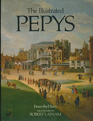 9780713517507: The Illustrated Pepys: Extracts From the Diary
