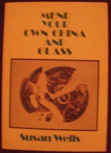 9780713518757: Mend Your Own China and Glass