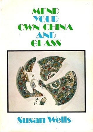 9780713518832: Mend Your Own China and Glass