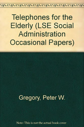9780713518894: Telephones for the Elderly (LSE Social Administration Occasional Papers)