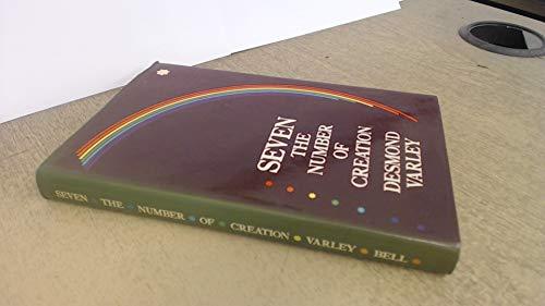 SEVEN: The Number of Creation: Varley, Desmond