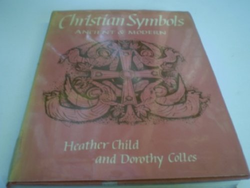 9780713519600: Christian Symbols: Ancient and Modern