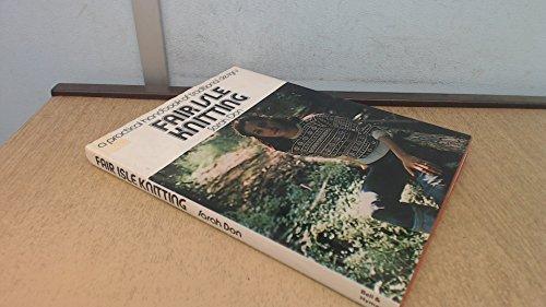 9780713520194: Fair Isle Knitting: A Practical Handbook of Traditional Designs