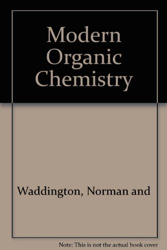 9780713521856: Modern Organic Chemistry