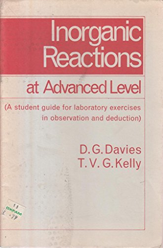 9780713521962: Inorganic Reactions at Advanced Level