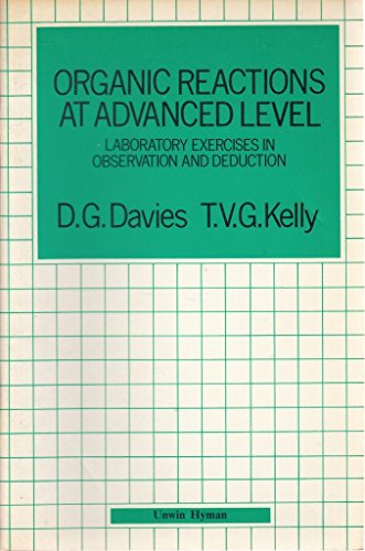 9780713521979: Organic Reactions at Advanced Level