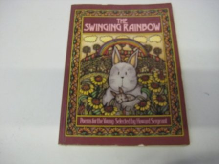 9780713523607: The Swinging Rainbow: Poems for the Young