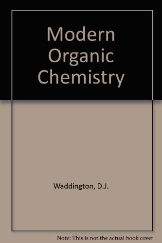 9780713523652: Modern Organic Chemistry