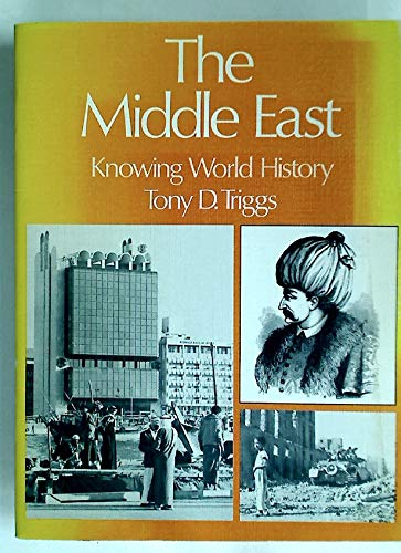The Middle East.: Triggs, Tony