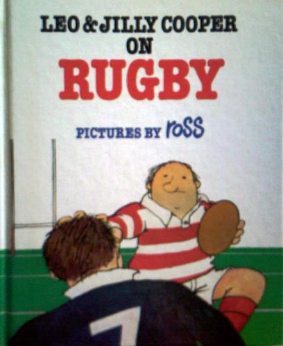Leo & Lilly Cooper on Rugby: Leo Cooper And