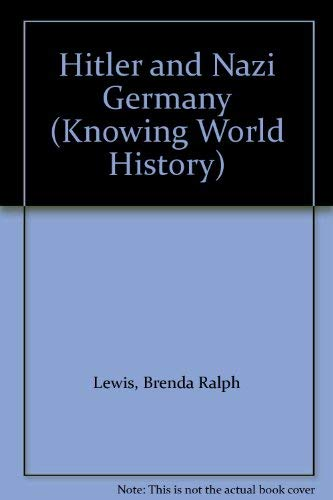 9780713524185: Hitler and Nazi Germany (Knowing World History)