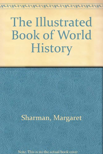 9780713524413: The Illustrated Book of World History