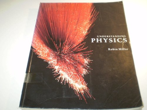 Understanding Physics (0713524928) by Robin Millar