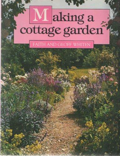 9780713525137: Making a Cottage Garden