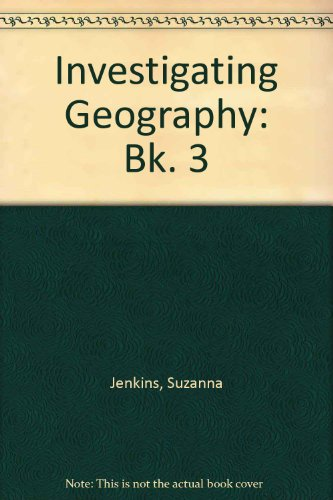 Investigating Geography: Bk. 3: Leigh, Moya, Richards,
