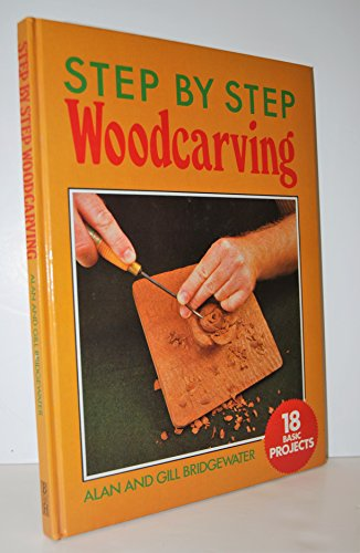 9780713525724: Step-by-step Woodcarving